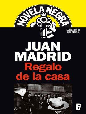cover image of Regalo de la casa (Serie de Toni Romano 3)