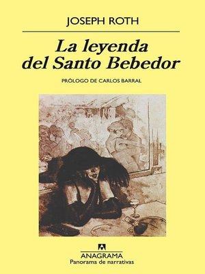 cover image of La leyenda del Santo Bebedor