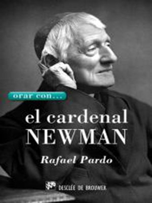 cover image of Orar con... el Cardenal Newman