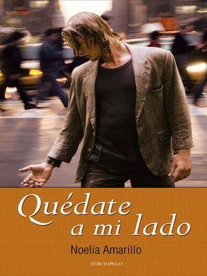 cover image of Quédate a mi lado