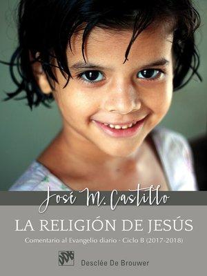 cover image of La religión de Jesús.