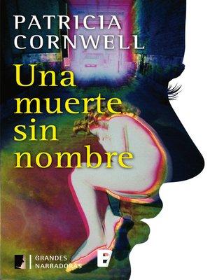 cover image of Una muerte sin nombre (Doctora Kay Scarpetta 6)