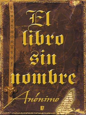 cover image of El libro sin nombre (Serie El libro sin nombre 1)