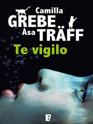 cover image of Te vigilo