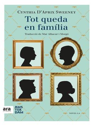 cover image of Tot queda en família