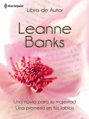 cover image of Una novia para su majestad/Una promesa en tus labios