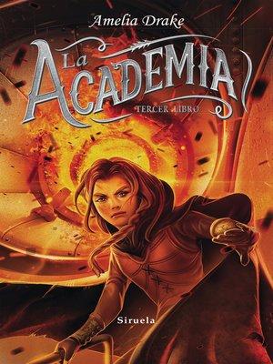 cover image of La Academia. Tercer libro