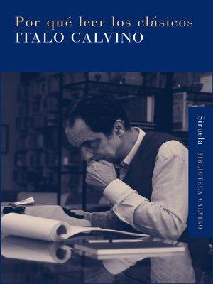 cover image of Por qué leer los clásicos