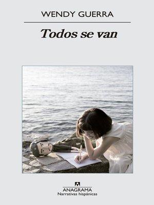 cover image of Todos se van