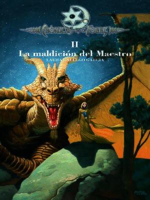 cover image of Crónicas de la Torre II. La maldición del Maestro