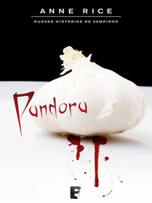 cover image of Pandora (Nuevas Historias de Vampiros 1)