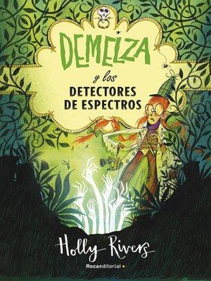 cover image of Demelza y los detectores de espectros