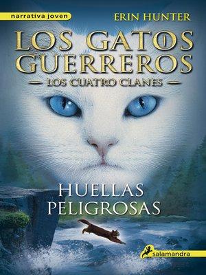 cover image of Huellas peligrosas