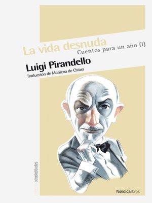 cover image of La vida desnuda