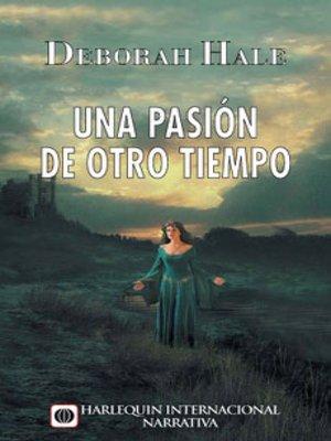 cover image of Una pasión de otro tiempo