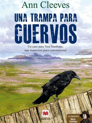 cover image of Una trampa para cuervos