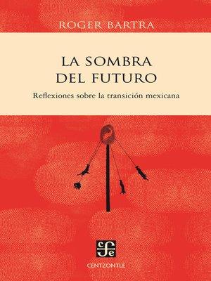 cover image of La sombra del futuro