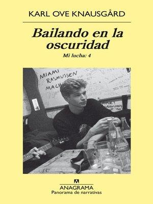 cover image of Bailando en la oscuridad