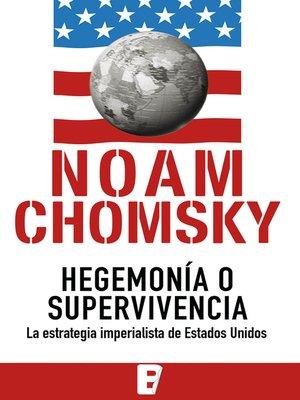cover image of Hegemonía o supervivencia