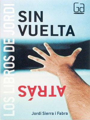 cover image of Sin vuelta atrás