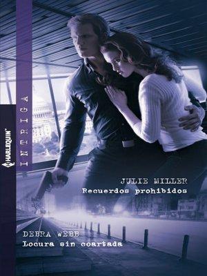 cover image of Recuerdos prohibidos/Locura sin coartada