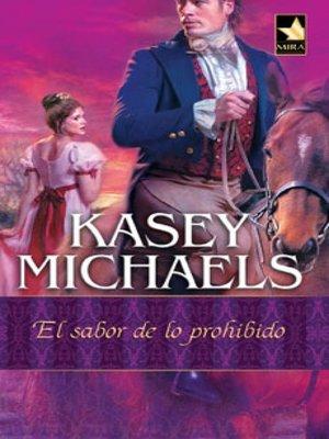 cover image of El sabor de lo prohibido