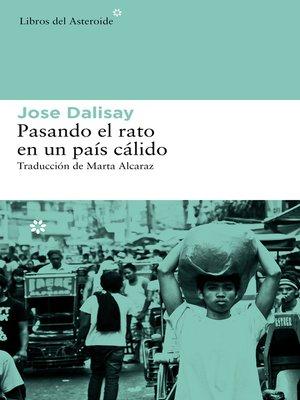 cover image of Pasando el rato en un país cálido