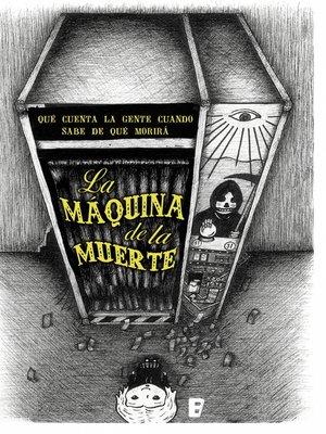 cover image of La máquina de la muerte