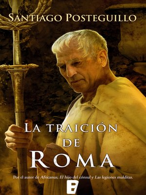 cover image of La traición de Roma (Trilogía Africanus 3)