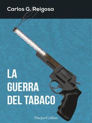 cover image of La guerra del tabaco