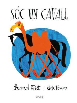 cover image of Sóc un cavall