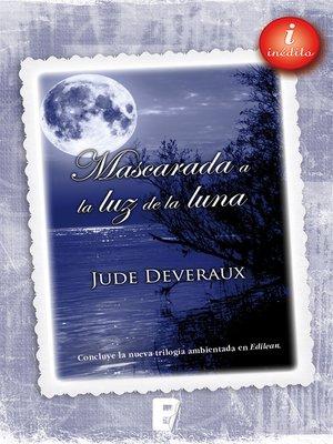 cover image of Mascarada a la luz de la luna (Trilogía Moonlight 3)