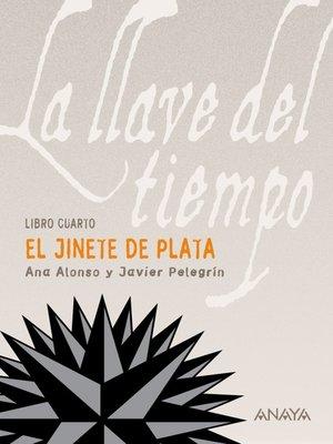 cover image of El Jinete de Plata