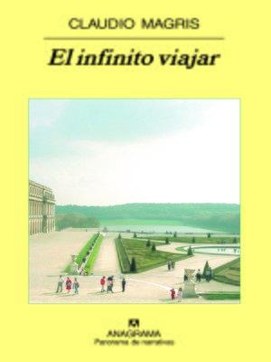 cover image of El infinito viajar