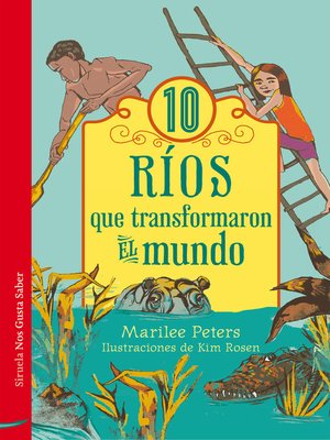 cover image of 10 ríos que transformaron el mundo
