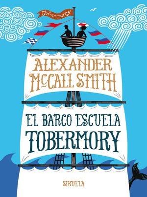 cover image of El barco escuela Tobermory