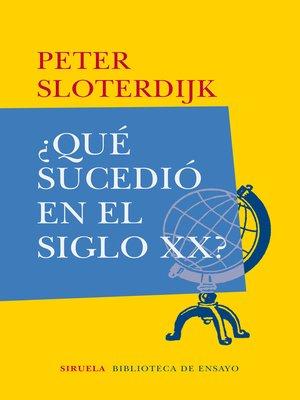 cover image of ¿Qué sucedió en el siglo XX?
