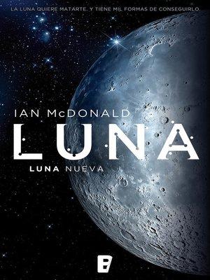 cover image of Luna nueva (Trilogía Luna 1)