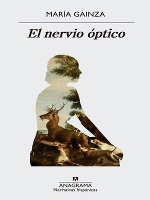 cover image of El nervio óptico