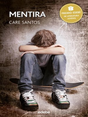 cover image of Mentira--Premio Edebé Juvenil 2015