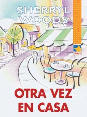 cover image of Otra vez en casa