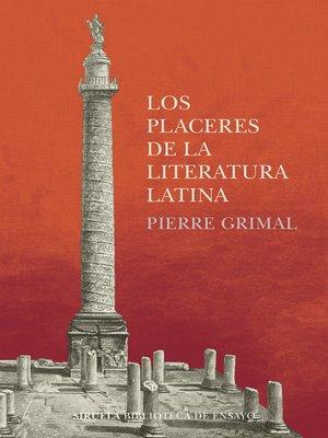 cover image of Los placeres de la literatura latina