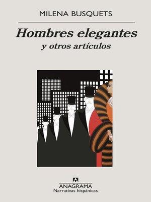 cover image of Hombres elegantes y otros artículos