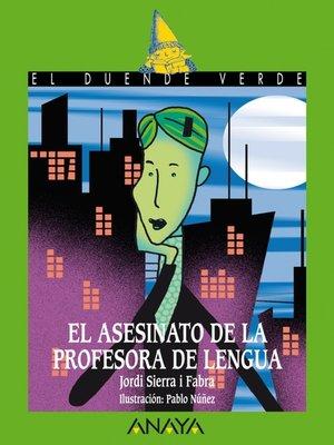 cover image of El asesinato de la profesora de lengua