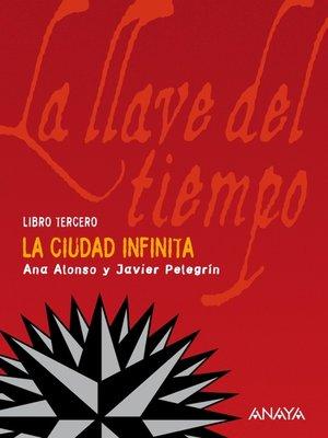 cover image of La Ciudad Infinita