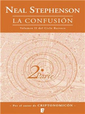 cover image of La confusión (Libro 2)
