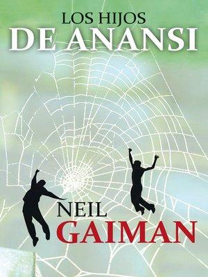 cover image of Los hijos de Anansi