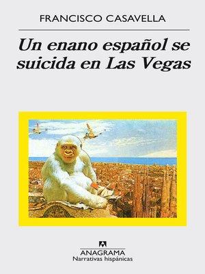 cover image of Un enano español se suicida en Las Vegas