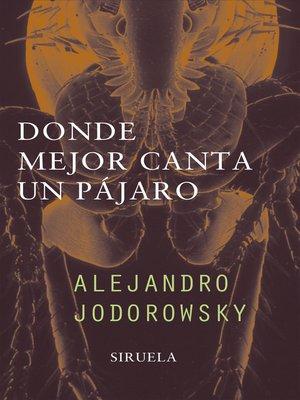 cover image of Donde mejor canta un pájaro