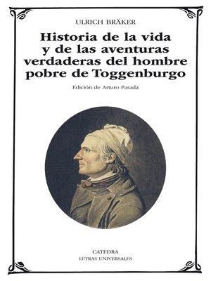 cover image of Historia de la vida y de las aventuras verdaderas del hombre pobre de Toggenburgo